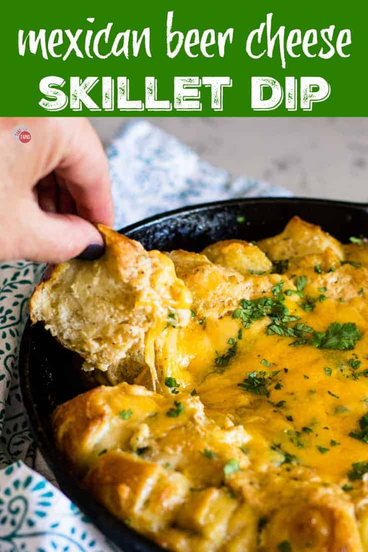 Mexican Beer Cheese Skillet Dip with Shortcut Soft Pretzels | Take Two Tapas | #BeerCheese #SkilletDip #MexicanDishes #OnePanDip #Baked #MexicanRecipes #SoftPretzels