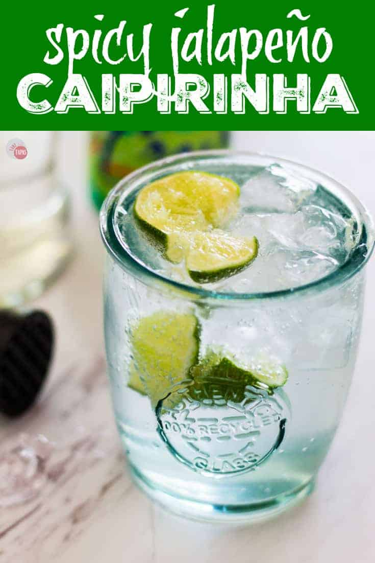 Spicy Jalapeño Caipirinha Cocktail | Take Two Tapas  | #Caipirinha #Cachaça #Brazillian Cocktails #LimeCocktails #SkinnyCocktailRecipes