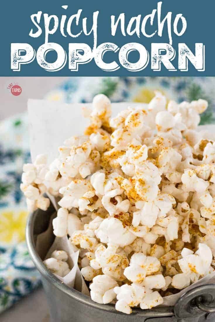 """Pinterest Image with text """"Spicy Nacho Popcorn"""""""