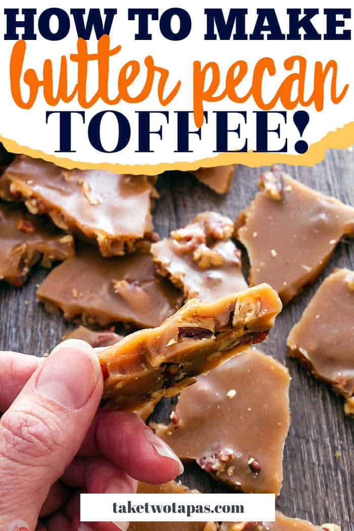 """toffee with text """"how to make butter pecan toffee"""""""