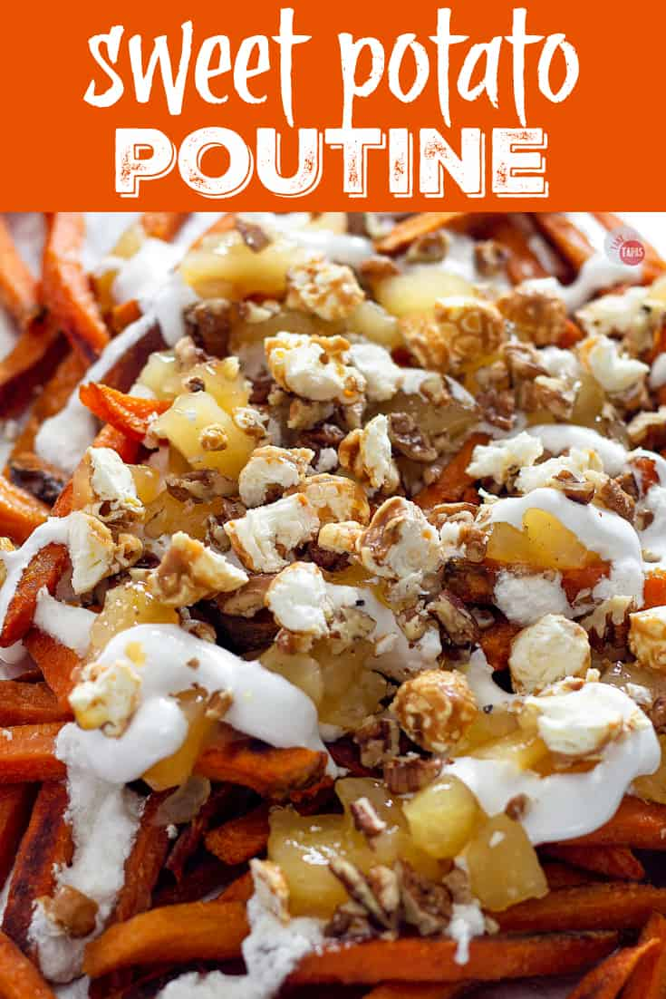 Sweet Potato Poutine - A sweet potato french fries poutine recipe with marshmallow and apples! | Take Two Tapas | #PoutineRecipes #SweetPotatoRecipes #FrenchFryRecipes