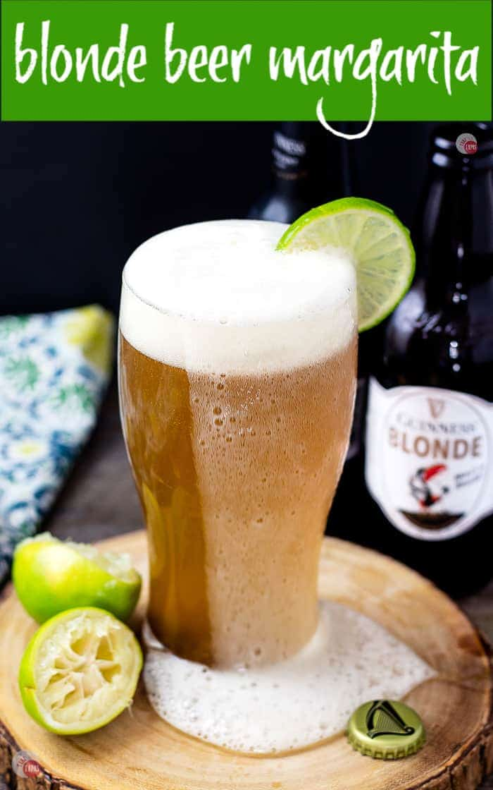 A Beer Margarita is a great alternative to a classic margarita!   With Guinness Blonde they are perfect for St. Patrick's Day! | Take Two Tapas | #BeerCocktail #BeerMargarita #GuinnessBeer