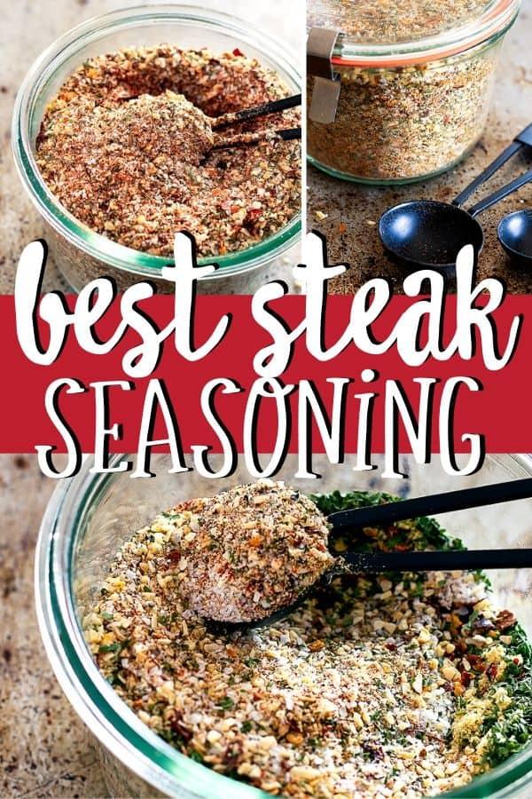 "Pinterest tri image with text ""best steak seasoning"""