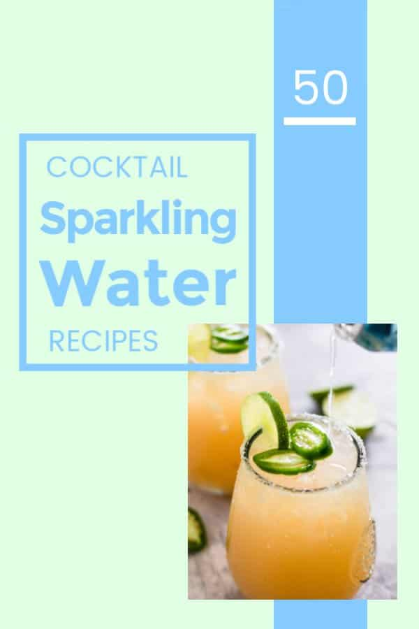 Sparkling Water Cocktails Recipes to try featured image