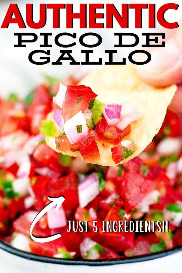 "pin image for pico de gallo text "" just 5 ingredients"" additional text ""authentic pico de gallo"""