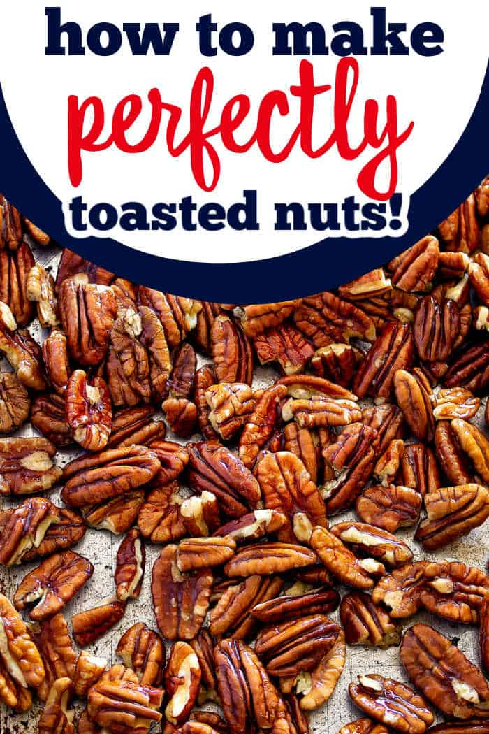 "pecans with text ""how to make toasted nuts"""