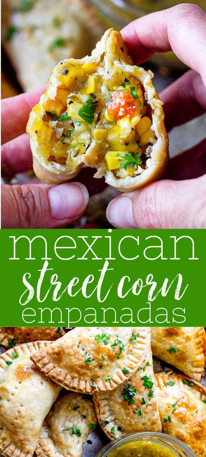 "pinterest pin image of mexican street corn with text ""Mexican streetcorn empanadas"