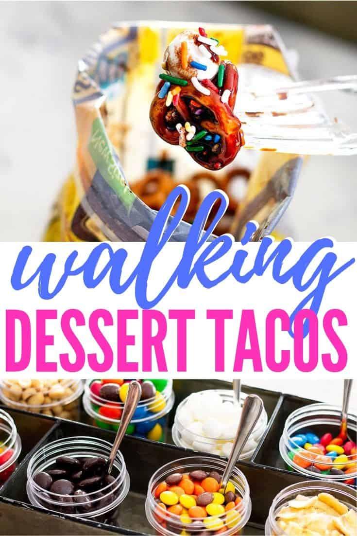 pinterest image for walking dessert tacos