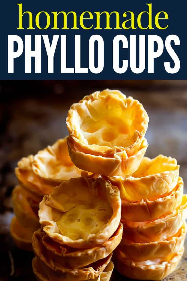 "stacks of phyllo cups with text ""homemade phyllo cups"""