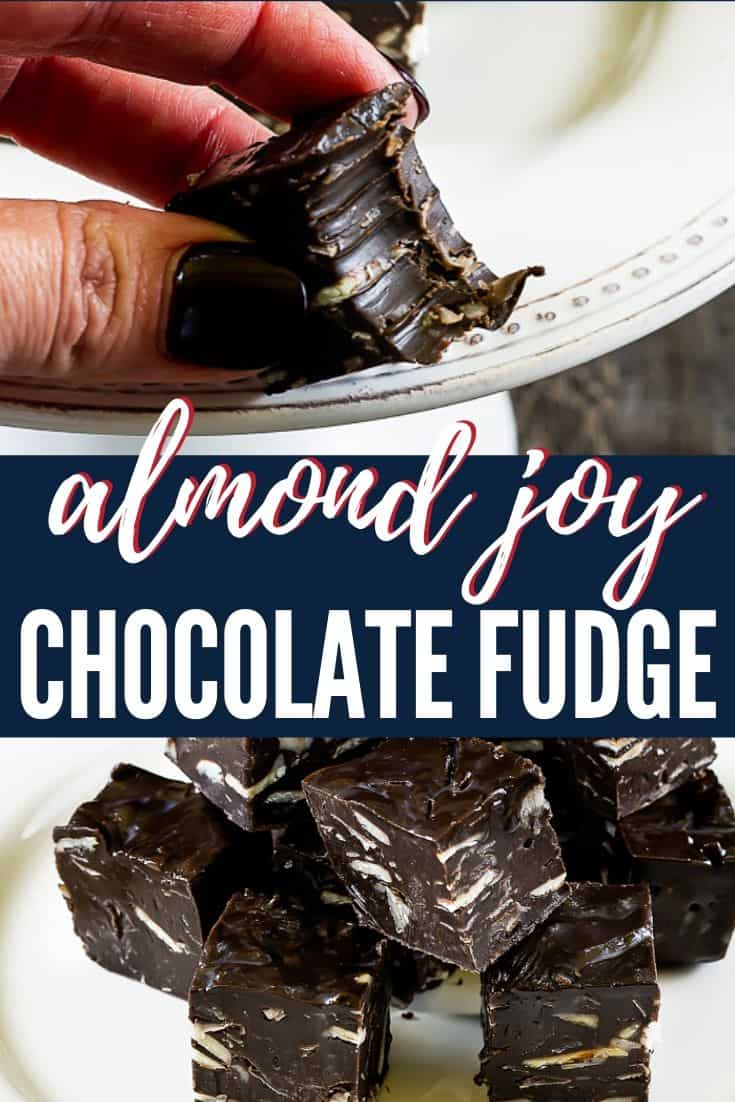 "collage of pictures with text ""almond joy chocolate fudge"""