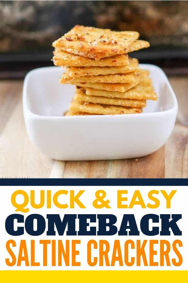 """Pinterest image with text """"quick & easy comeback saltine crackers"""""""