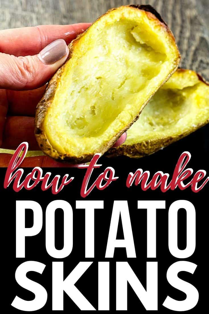"hand holding potato skin with text ""how to make potato skins"""