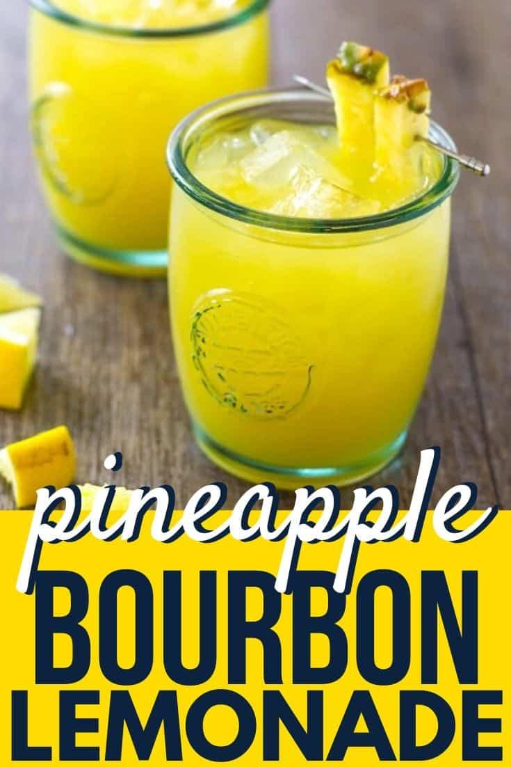 "Pinterest image with text ""pineapple Bourbon lemonade"""