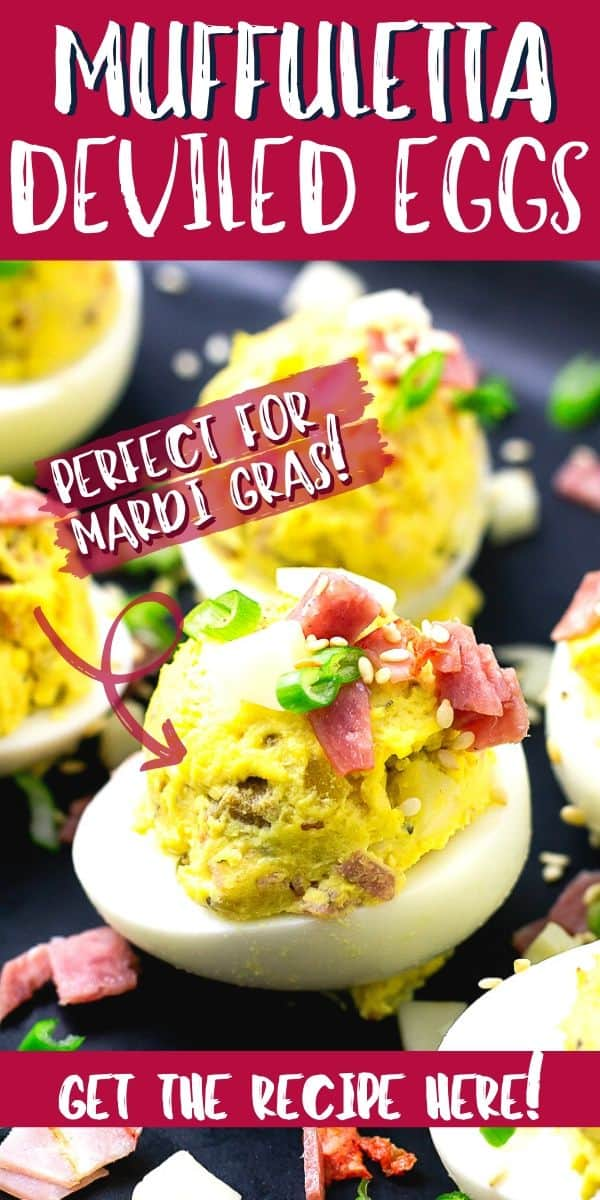 """mardi gras appetizers with text """"Muffuletta Deviled Eggs"""""""
