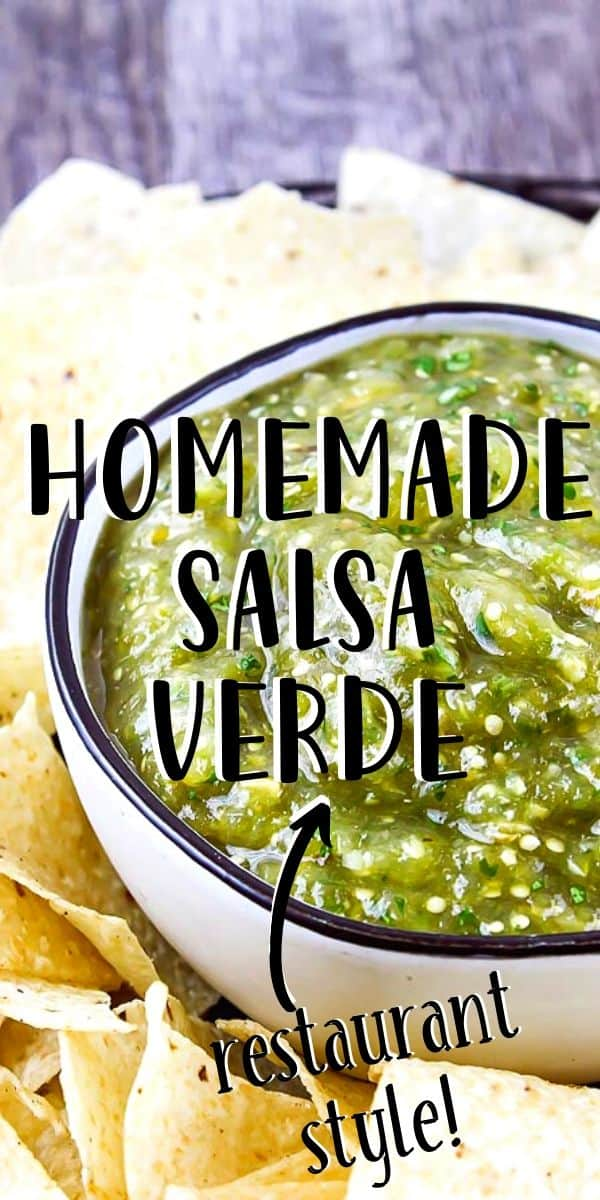 """close up of green salsa in a bowl with text """"homemade salsa verde - restaurant style"""""""