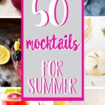pinterest collage of 50 mocktails for summer