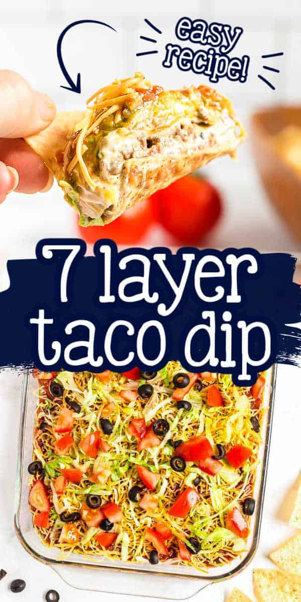 "pin collage for dip with text ""7 layer taco dip"""