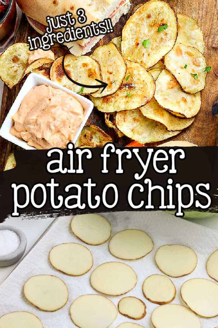 "collage of potato chips with text ""air fryer potato chips"""