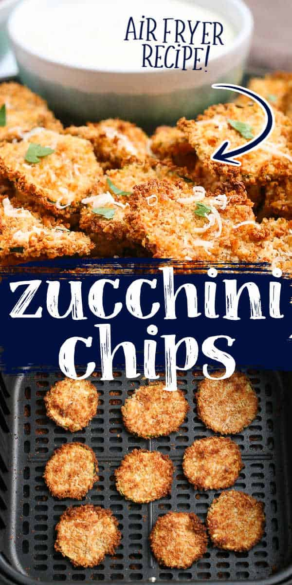 """collage of zucchini chips with text """"air fryer"""""""