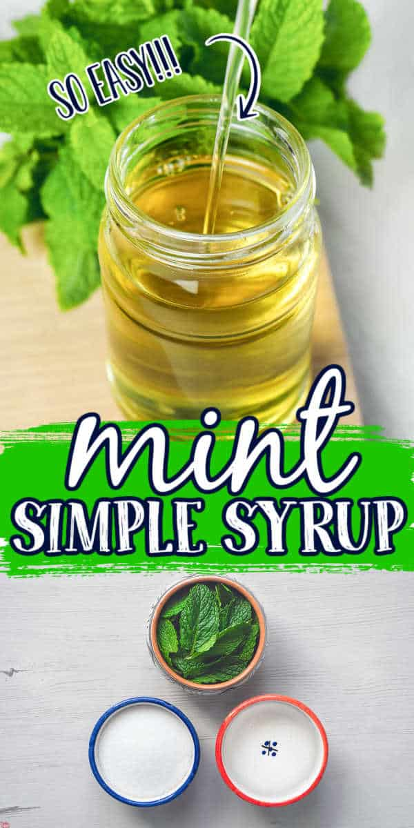 """collage of syrup with text """"mint simple syrup"""""""