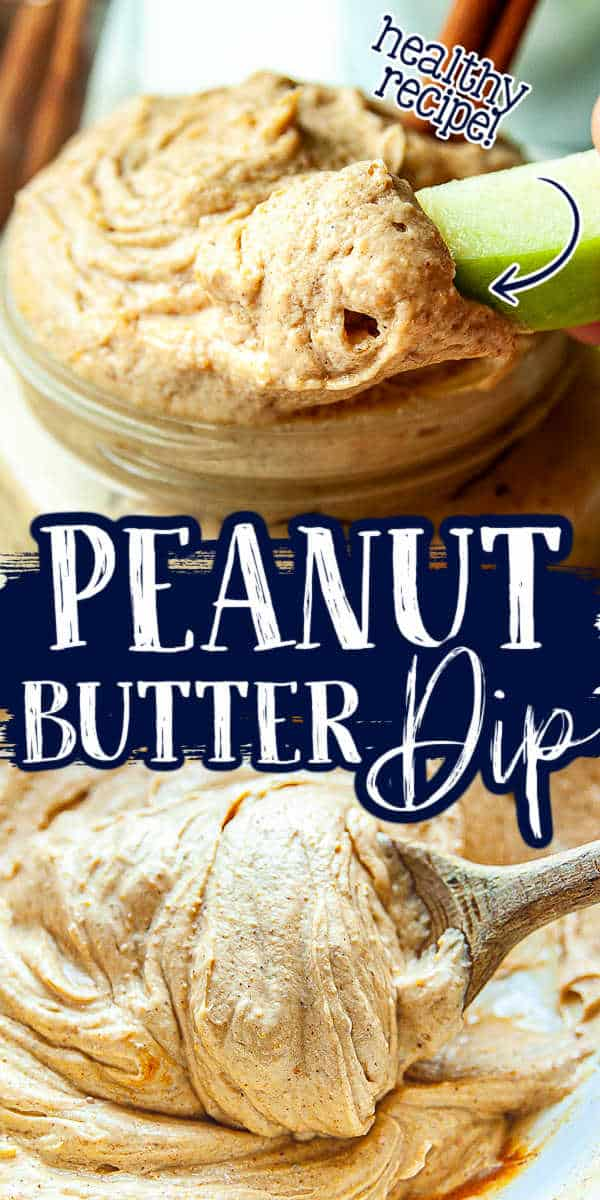 "collage of dip with text ""peanut butter dip"""