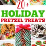 "collage of christmas pretzels with text ""20+ holiday pretzel treats"""