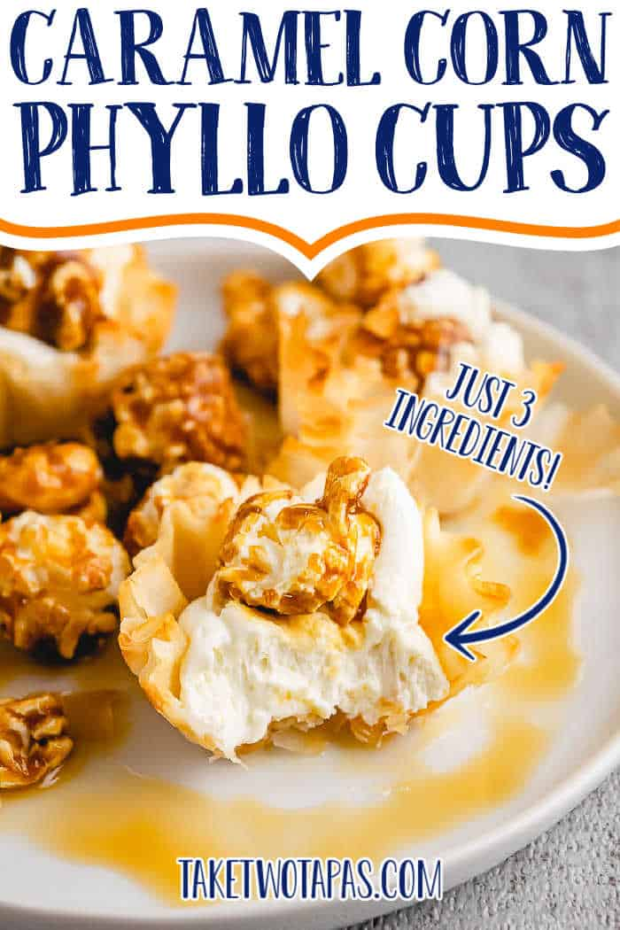 """phyllo cup with filling with text """"caramel corn phyllo cups"""""""