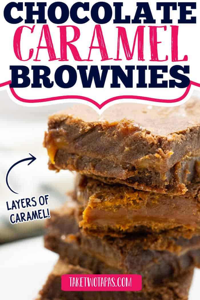 "stack of chocolate caramel brownies with text ""layers of caramel"""