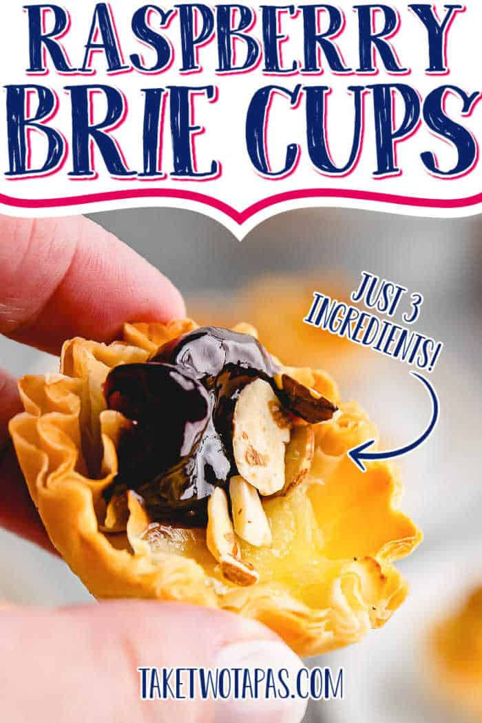 "hand holding phyllo cup with text ""raspberry brie cups"""