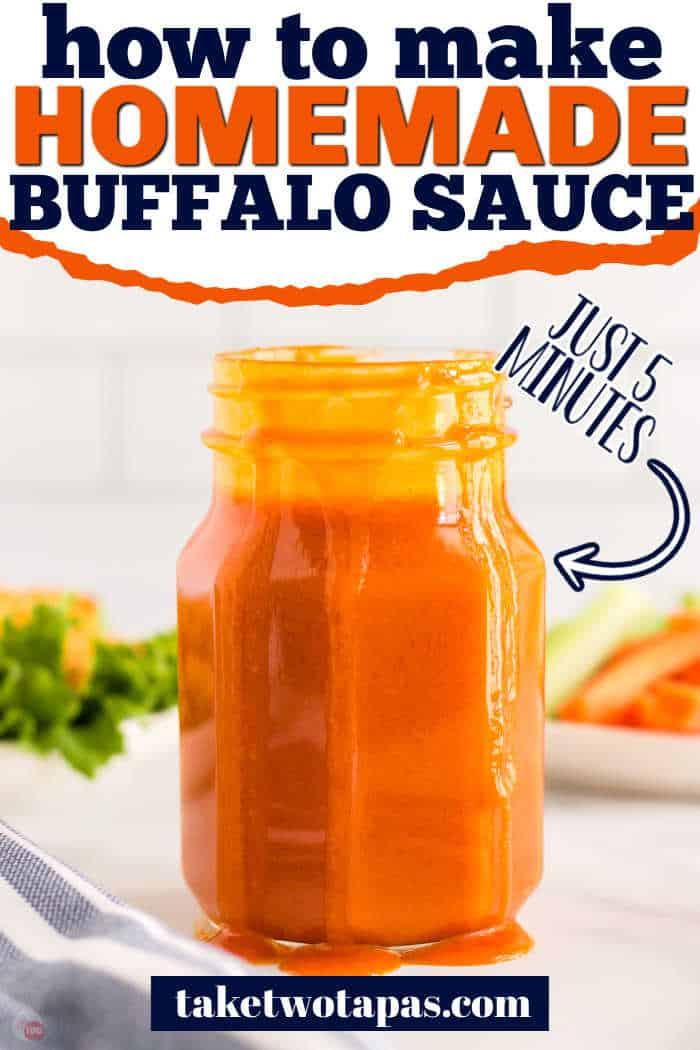 "jar of buffalo sauce with text ""how to make homemade buffalo sauce"""