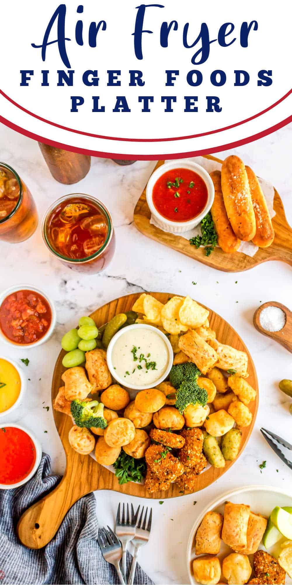 "platter of food with text ""air fryer finger foods platter"""