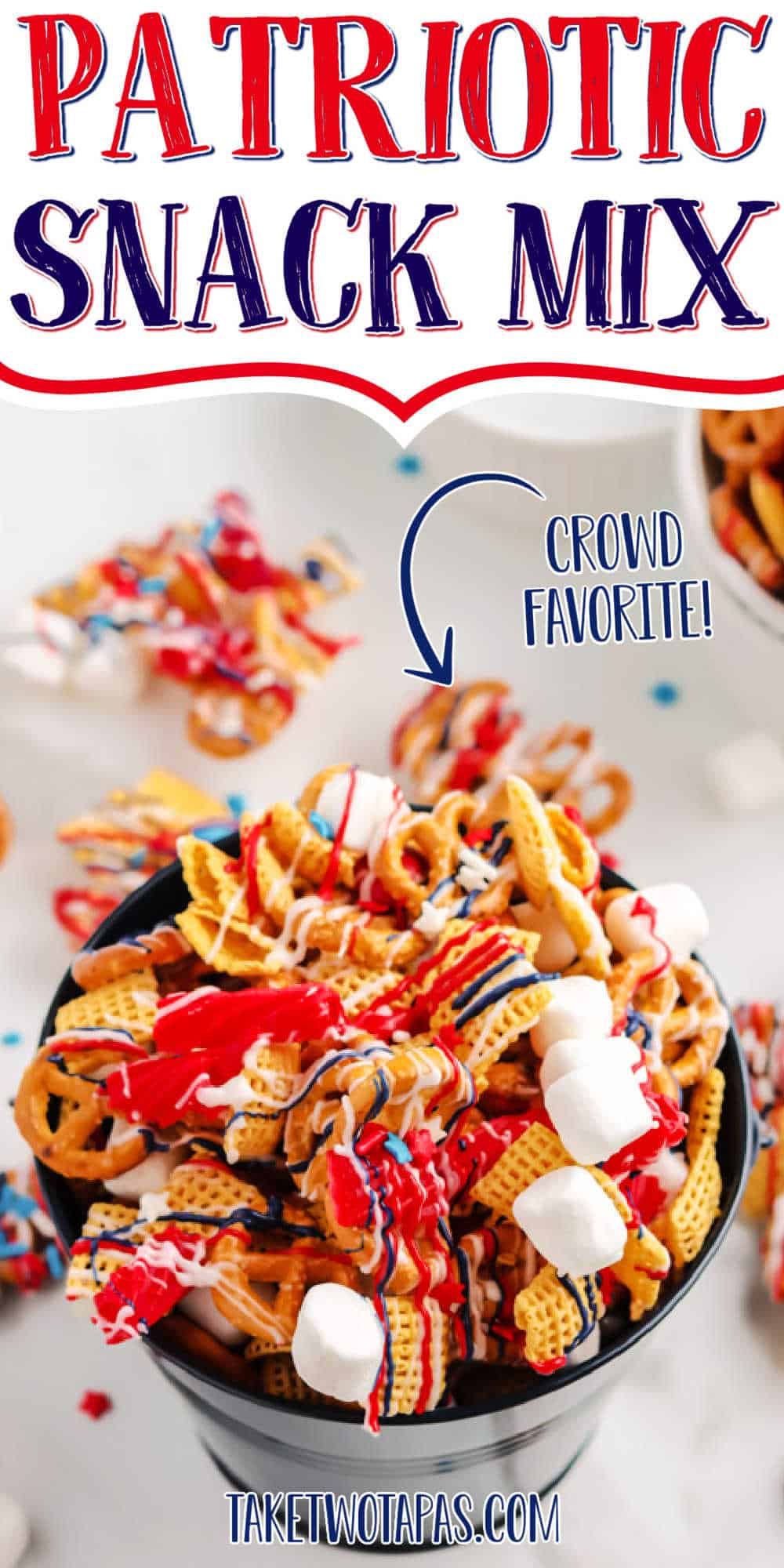 """pail of snack mix with text """"patriotic snack mix"""""""