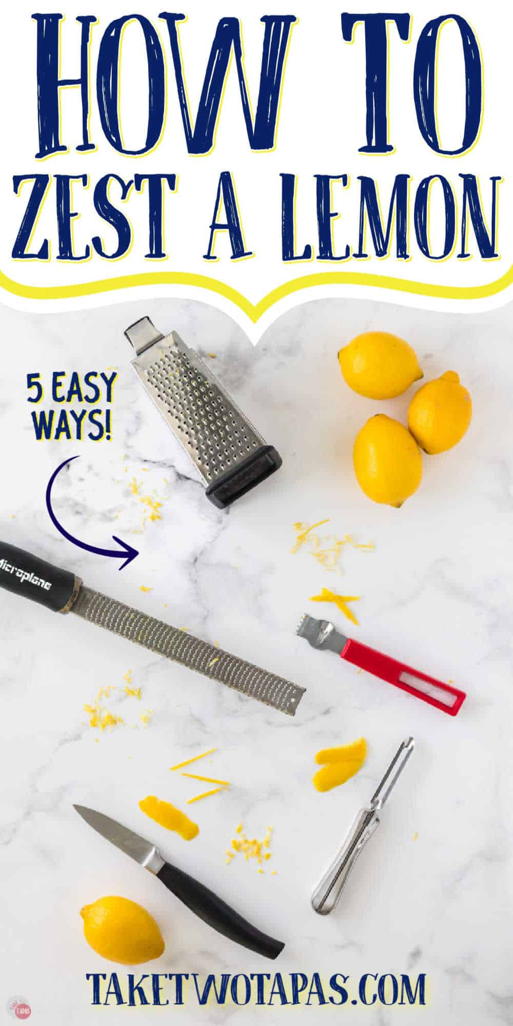 """lemons and tools with text """"how to zest a lemon"""""""