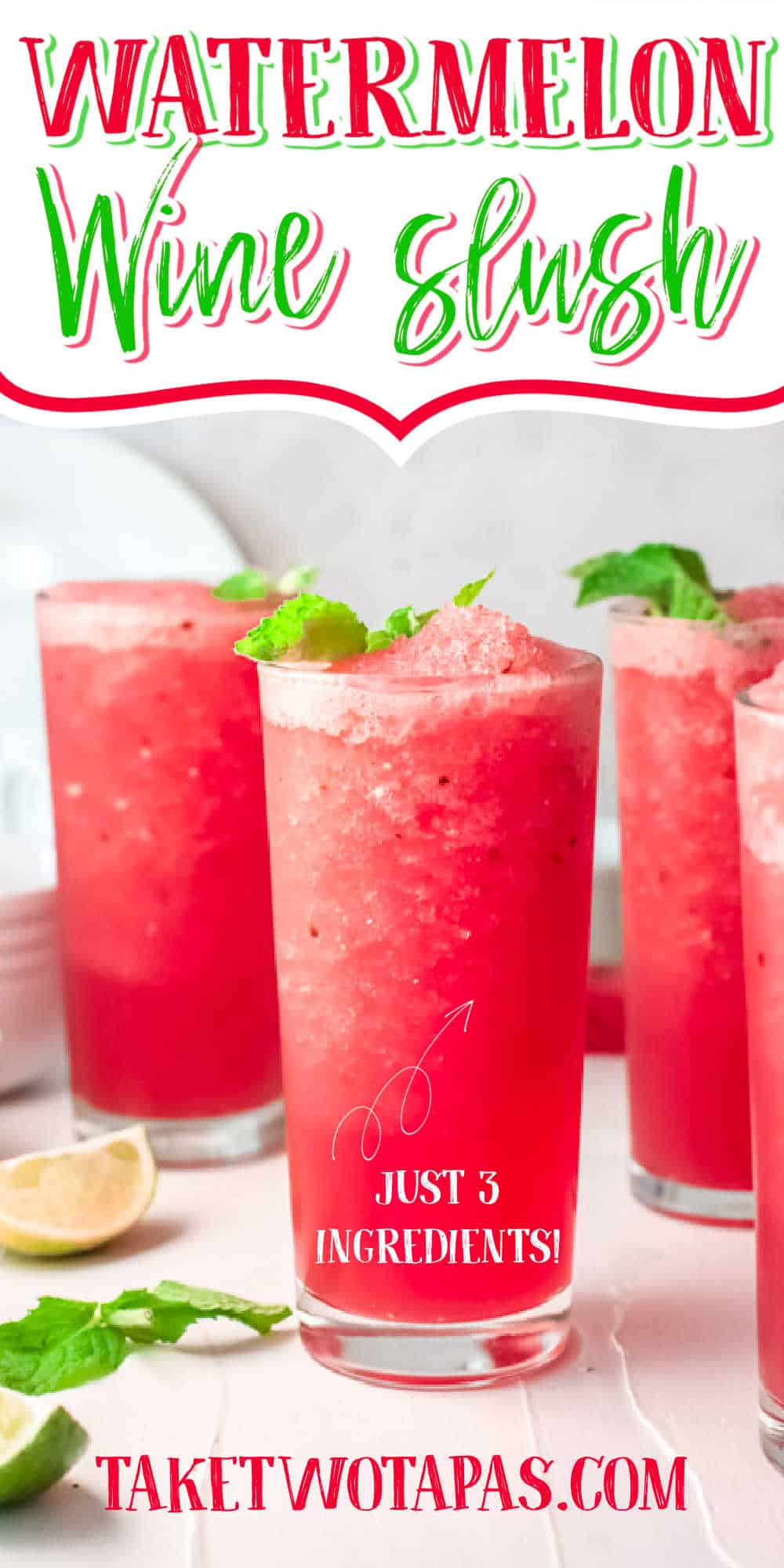 """glasses of cocktails with text """"watermelon wine slushies"""""""