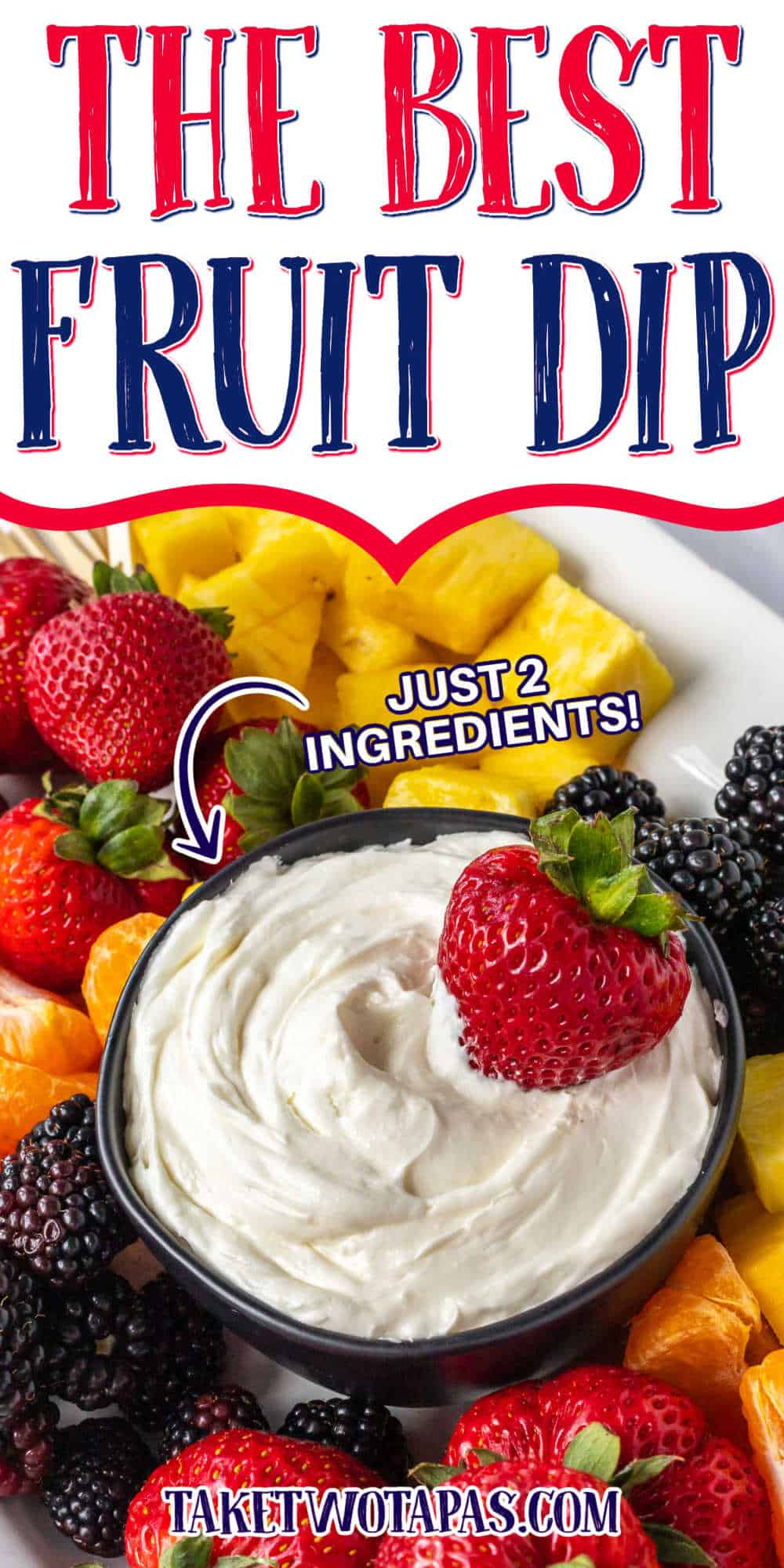"""bowl of dip and strawberry with text """"the best fruit dip"""""""