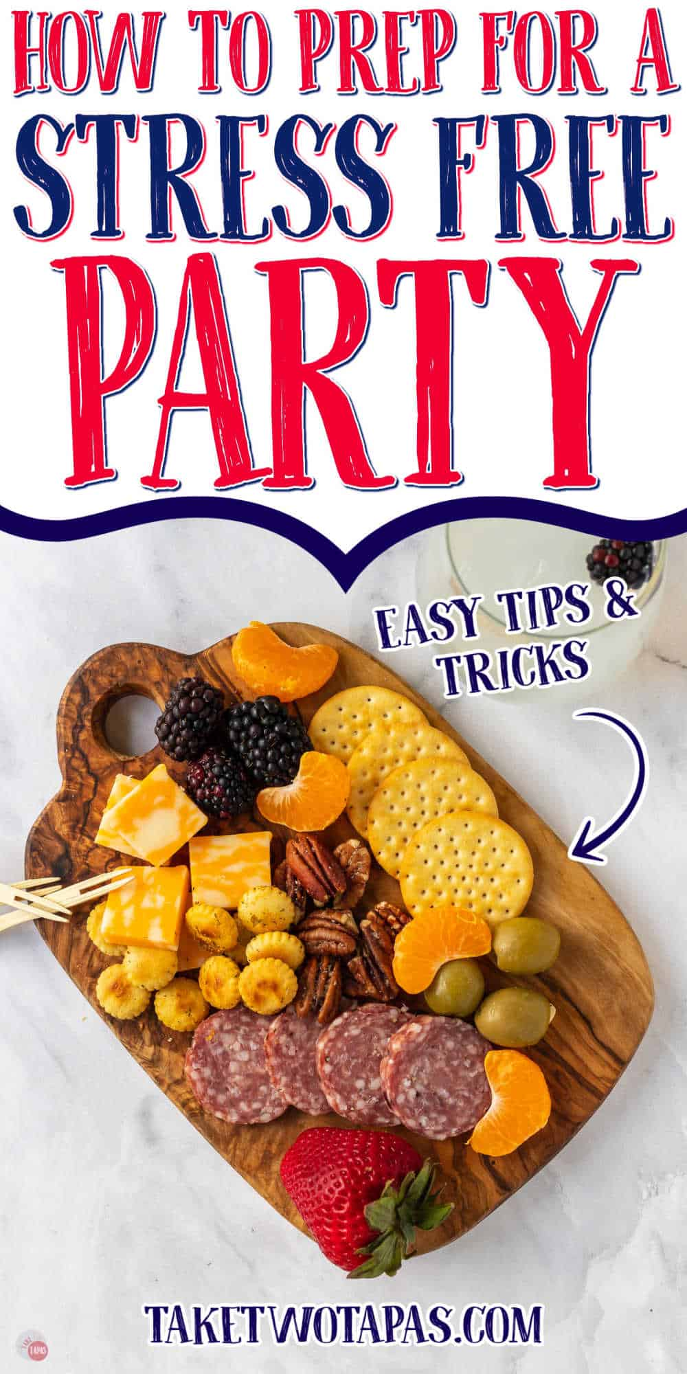 """meat and cheese tray with text """"how to prep for a stress free party"""""""