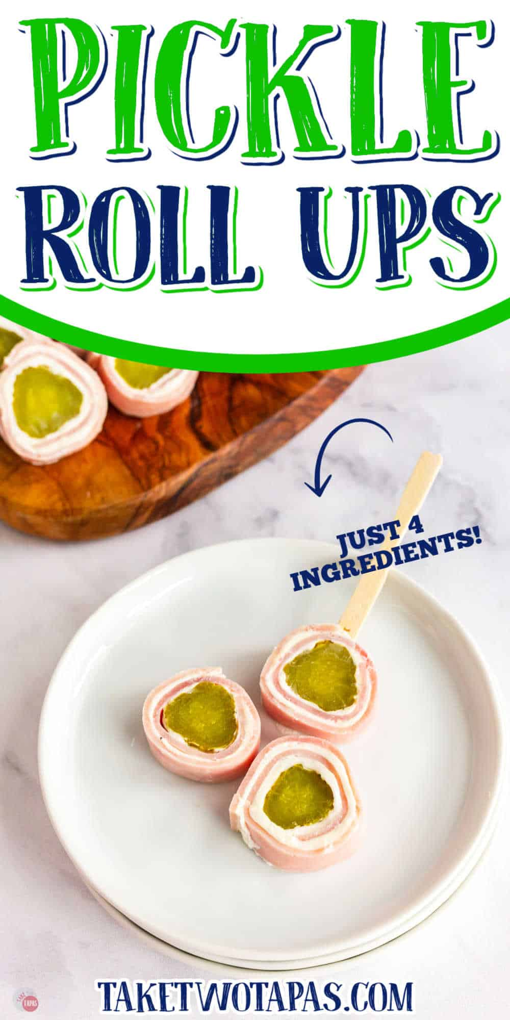 """three pickle and ham roll ups with text """"4 ingredients"""""""