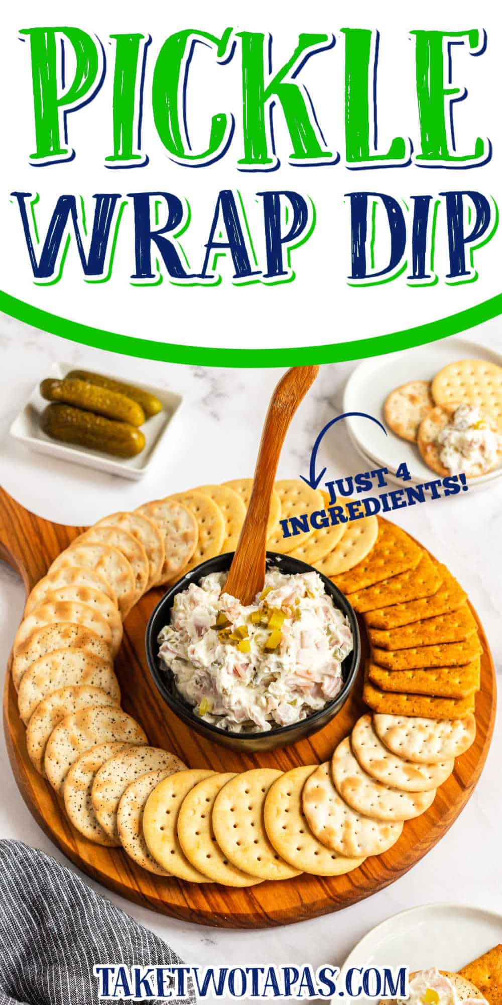 """platter of crackers and dip with text """"pickle wrap dip"""""""